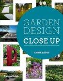Reuss, Emma - Garden Design Close Up - 9780500517512 - V9780500517512
