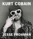 O'Brien, Glenn, Savage, Jon - Kurt Cobain: The Last Session - 9780500517642 - V9780500517642