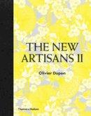 Dupon, Olivier - The New Artisans II - 9780500517758 - V9780500517758