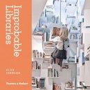Johnson, Alex - Improbable Libraries - 9780500517772 - V9780500517772