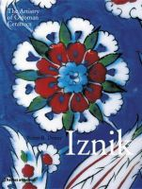 Denny, Walter B. - Iznik: The Artistry of Ottoman Ceramics - 9780500517888 - V9780500517888