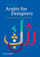 Boutros, Mourad - Arabic for Designers: An inspirational guide to Arabic culture and creativity - 9780500519530 - V9780500519530