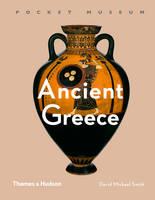 Smith, David Michael - Pocket Museum: Ancient Greece - 9780500519585 - V9780500519585