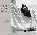 Colette Alvarez Urbajtel, John Banville - Manuel Alvarez Bravo - 9780500543634 - V9780500543634