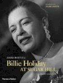 Dantzic, Jerry, Dantzic, Grayson - Jerry Dantzic: Billie Holiday at Sugar Hill: With a reflection by Zadie Smith - 9780500544655 - V9780500544655
