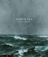Attlee, James - North Sea: A Visual Anthology - 9780500544761 - V9780500544761