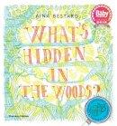 Bestard, Aina - What's Hidden in the Woods? - 9780500650530 - V9780500650530