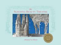 Blackwell, Su, Fletcher, Corina - The Sleeping Beauty Theatre - 9780500650547 - V9780500650547
