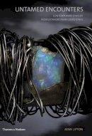 Lipton, Mimi - Untamed Encounters: Contemporary Jewelry from Extraordinary Gemstones - 9780500970638 - V9780500970638