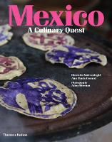 Amirsadeghi, Hossein - Mexico: A Culinary Quest - 9780500970829 - 9780500970829