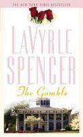 LAVYRLE SPENCER - The Gamble - 9780515089011 - KRF0032904