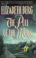 Berg, Elizabeth - The Pull of the Moon - 9780515120899 - KRS0001761