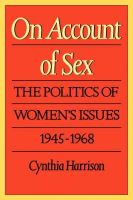 Cynthia Harrison - On Account of Sex: Politics of Women's Issues, 1945-68 - 9780520066632 - KEX0036434