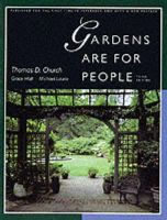 Church, Thomas D., Hall, Grace, Laurie, Michæl - Gardens Are For People, Third edition: With a new preface - 9780520201200 - V9780520201200
