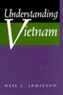 Jamieson, Neil L. - Understanding Vietnam - 9780520201576 - V9780520201576