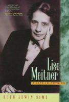 Sime, Ruth Lewin - Lise Meitner: A Life in Physics - 9780520208605 - V9780520208605