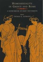 Hubbard, Thomas K - Homosexuality in Greece and Rome: A Sourcebook of Basic Documents - 9780520234307 - V9780520234307