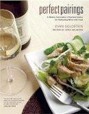 Goldstein, Evan; Goldstein, Joyce - Perfect Pairings - 9780520243774 - V9780520243774
