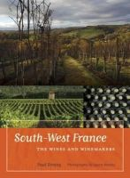 Strang, Paul - South-West France: The Wines and Winemakers - 9780520259416 - V9780520259416