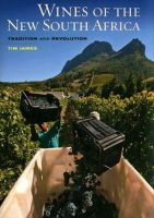 James, Tim - Wines of the New South Africa - 9780520260238 - V9780520260238