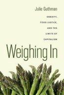 Guthman, Julie - Weighing in - 9780520266254 - V9780520266254