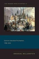 Wallerstein, Immanuel - The Modern World-System IV: Centrist Liberalism Triumphant, 1789-1914 - 9780520267619 - V9780520267619