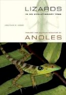 Losos, Jonathan B. - Lizards in an Evolutionary Tree: Ecology and Adaptive Radiation of Anoles (Organisms and Environments) - 9780520269842 - V9780520269842