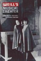 Hinton, Stephen - Weill's Musical Theater - 9780520271777 - V9780520271777