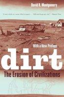 Montgomery, David R. - Dirt: The Erosion of Civilizations - 9780520272903 - V9780520272903