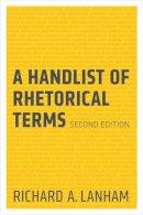 Lanham, Richard A. - A Handlist of Rhetorical Terms - 9780520273689 - V9780520273689