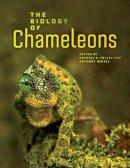 Tolley, Krystal A., Herrel, Anthony - The Biology of Chameleons - 9780520276055 - V9780520276055
