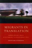 Giordano, Cristiana - Migrants in Translation: Caring and the Logics of Difference in Contemporary Italy - 9780520276666 - V9780520276666