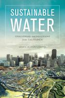 Lassiter, Allison - Sustainable Water: Challenges and Solutions from California - 9780520285354 - V9780520285354