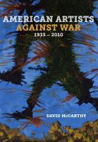 McCarthy, David - American Artists against War, 1935-2010 - 9780520286702 - V9780520286702