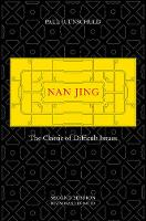 Unschuld, Paul U. - Nan Jing: The Classic of Difficult Issues (Chinese Medical Classics) - 9780520292277 - V9780520292277