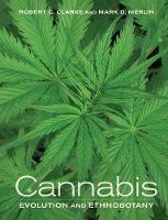 Clarke, Robert C., Merlin, Mark D. - Cannabis: Evolution and Ethnobotany - 9780520292482 - V9780520292482