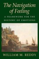 Reddy, William M. - The Navigation of Feeling: A Framework for the History of Emotions - 9780521004725 - V9780521004725