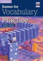O'Dell, Felicity, Head, Katie - Games for Vocabulary Practice: Interactive Vocabulary Activities for all Levels (Cambridge Copy Collection) - 9780521006514 - V9780521006514