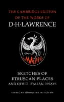 Lawrence, D. H. - Sketches of Etruscan Places and Other Italian Essays - 9780521007016 - V9780521007016