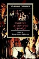 - The Cambridge Companion to English Literature, 1740-1830 (Cambridge Companions to Literature) - 9780521007573 - V9780521007573