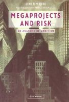 Flyvbjerg, Bent, Bruzelius, Nils, Rothengatter, Werner - Megaprojects and Risk: An Anatomy of Ambition - 9780521009461 - V9780521009461