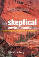 Lomborg, Bjørn - The Skeptical Environmentalist: Measuring the Real State of the World - 9780521010689 - V9780521010689