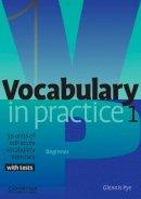 Pye, Glennis - Vocabulary in Practice 1 (In Practice (Cambridge University Press)) - 9780521010801 - V9780521010801