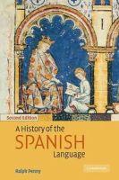 Penny, Ralph J. - History of the Spanish Language - 9780521011846 - V9780521011846