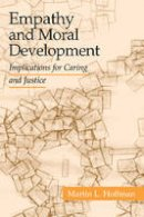 Hoffman, Martin L. - Empathy and Moral Development: Implications for Caring and Justice - 9780521012973 - V9780521012973