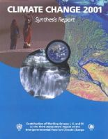 - Climate Change 2001: Synthesis Report: Third Assessment Report of the Intergovernmental Panel on Climate Change: Contribution of Working Groups I, II, ... the Intergovernmental Pan - 9780521015073 - KAG0000011