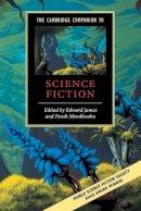 - The Cambridge Companion to Science Fiction (Cambridge Companions to Literature) - 9780521016575 - V9780521016575