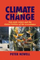 Newell, Peter - Climate for Change - 9780521021234 - V9780521021234