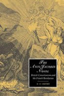 Grenby, M. O. - The Anti-Jacobin Novel. British Conservatism and the French Revolution.  - 9780521021265 - V9780521021265