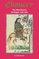 Chaucer, Geoffrey - The Merchant's Prologue and Tale (Selected Tales from Chaucer) - 9780521046312 - KLN0012530